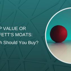 deep value or Buffett's moats