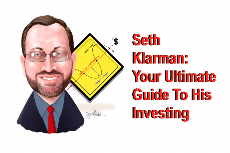 Seth Klarman: Your Ultimate Guide to His Investing