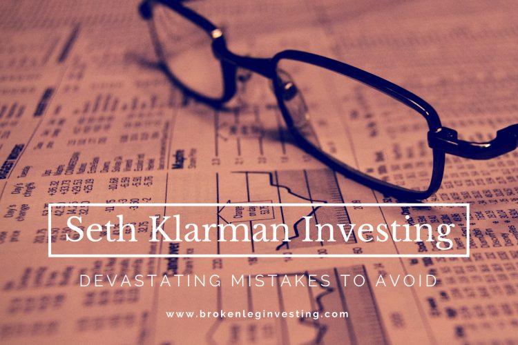 Seth Klarman Investing: Devastating Mistakes to Avoid