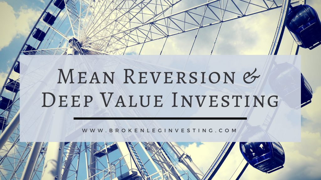 mean reversion & deep value investing