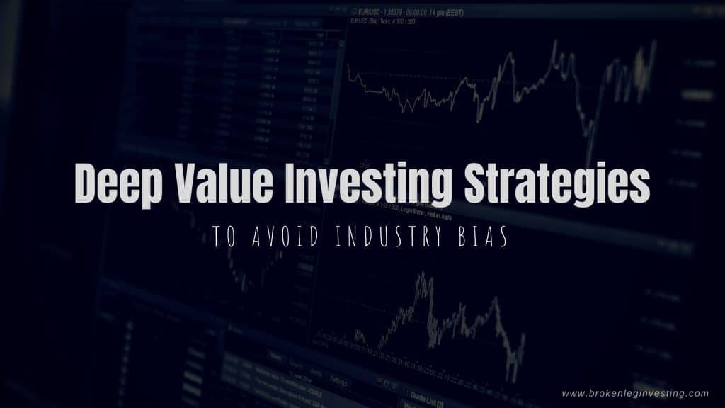 Deep Value Investing Strategies