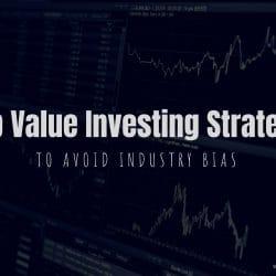 Deep Value Investing Strategies