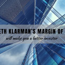 Seth Klarman's Margin of Safety