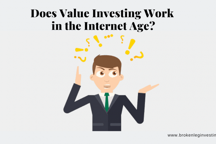 Does Value Investing Still Work In The Internet Age?