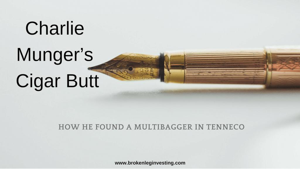 Charlie Munger's Cigar Butt