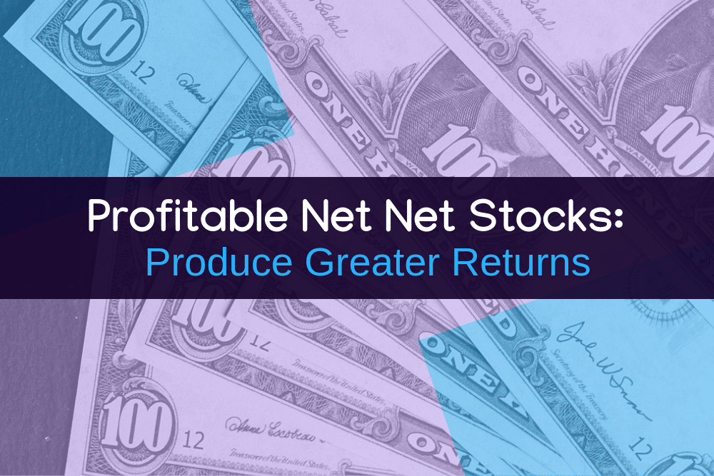 profitable net net stocks